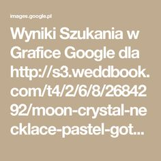 Wyniki Szukania w Grafice Google dla http://s3.weddbook.com/t4/2/6/8/2684292/moon-crystal-necklace-pastel-goth-gemstone-point-necklace-opal-amethyst-fluorite-rose-quartz-turquoise-sodalite-boho-grunge-jewelry.jpg