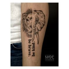 Tattoo The Vegan World-Traveller -- Vegan Tattoo, Elephant, Lion, Be Brave Be…