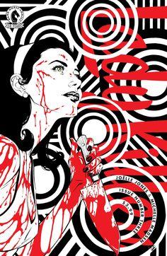 Cover Art Appreciation: Lady Killer, Lady Killer 2 Art by: Joelle Jones Published by: Dark Horse Comics Bd Comics, Horror Comics, Horror Art, Sexy Horror, Batman Comics, Comic Book Artists, Comic Books Art, Dark Artwork, Lady