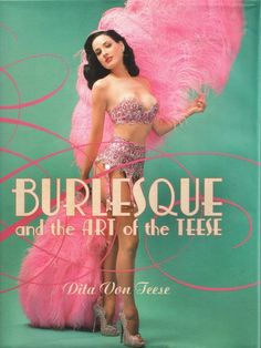 burlesque. Love this book.