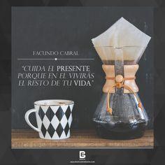 """""""Cuida el presente porque en el vivirás el resto de tu vida"""". —Facundo Cabral— Visítanos: http://www.elsalvadorebooks.com"""