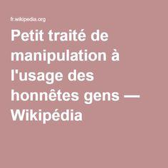 Petit traité de manipulation à l'usage des honnêtes gens — Wikipédia