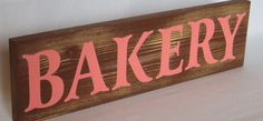 Bakery Reclaimed Cedar Wood Sign  / Home / Kitchen by BOOandHAMMER, $14.00