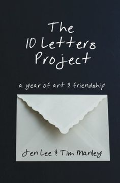 The 10 Letters Project: A Year of Art and Friendship by J... http://www.amazon.com/dp/0996238409/ref=cm_sw_r_pi_dp_qdvkxb1EX2FC1