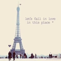 Let's fall in love in this place.