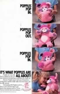 Popples ~ I still have mine. A big white one with pink hair, and a little green one with orange hair.