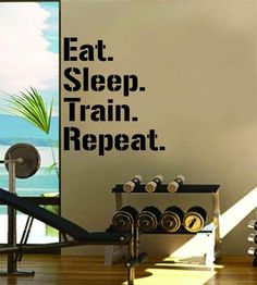 Eat Sleep Train Repeat Gym Fitness Quote Weights Health Design Decal Sticker Wall Vinyl Art Decor Home