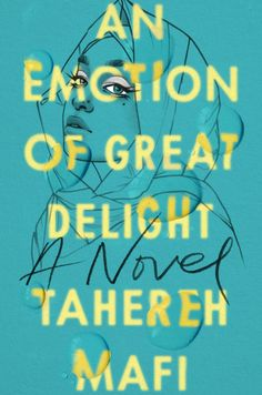 An Emotion of Great Delight, Tahereh Mafi