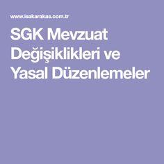 SGK Mevzuat Değişiklikleri ve Yasal Düzenlemeler