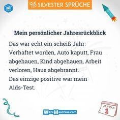 Silvestersprüche - Lustige Silvester Sprüche - Scheiss Jahresrückblick - Aids