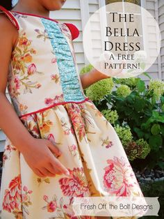 Fresh Off the Bolt: The Bella Dress: Free PDF Pattern and Tutorial