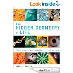 Amazon.com: The Hidden Geometry of Life (Gateway Series) eBook: Karen L. French: Books
