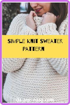 Just because you pick up a simple and quick to knit pattern doesn't mean it has to be tacky and boring. This simple knit sewing pattern is proof that simple knitting patterns can also be elegant and fashionable. In as little as a weekend, you can whip this baby up ready for you to wear when dropping the kids off to school on Monday. there is a full video tutorial that you can refer to. #sewaterpatterns#knitsewaterpatterns#knittingpatterns#easysewaterpatterns#easyknittingpatterns Jumper Patterns, Knit Patterns, Sewing Patterns, Simple Knitting, Sweater Knitting Patterns, Baby Up, Getting Cozy, Simple Designs, Crochet Hats