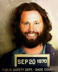 "Just a tidbit of Florida history. Jim Morrison of the ""Doors"" was arrested for indecent exposure on this day. Mugshot of Jim Morrison September 20 1970 Miami-Dade. It might be a mugshot, but I like this pic of Jim! Blues Rock, Club 27, Les Doors, Ray Manzarek, Celebrity Mugshots, The Doors Jim Morrison, Jim Morrison Poster, El Rock And Roll, American Poets"