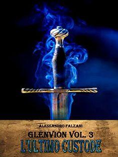 GLENVION: L'Ultimo Custode  Amazon:Kindle Store