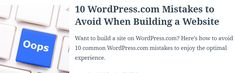 If you want to build a website on your own, then WordPress.com is the solution for you.   But hold your horses! Read this first to avoid these 10 common WordPress.com mistakes and enjoy the optimal WordPress.com experience.  1. Not picking the right website type  As soon as you begin working on a new website, WordPress.com asks you about the kind of website you want to build. Make it a conscious decision and pick the option that best describes your situation. Building A Website, Describe Yourself, Mistakes, Hold On, Wordpress, Horses, Type, Reading, How To Make