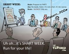 Shart Week has ended. Thank goodness...