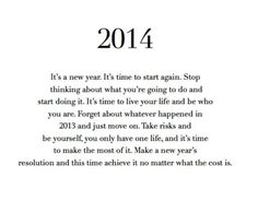 2014 is a new year ...  wishing strength, happiness, and prosperity to my followers....  :-)