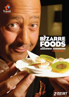 Bizarre Foods with Andrew Zimmern~~So I previously couldn't watch him but now if he eats something really gross I go to commercial! LOL! I love him thou ..he's funny and you learn about other places.