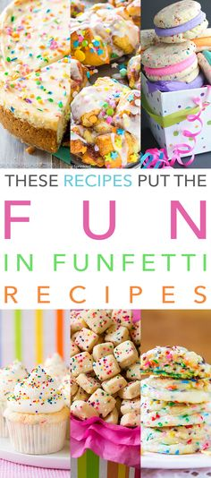 It's time to have FUN and whip up one of these amazing Funfetti Desserts!  This Collection is Putting The FUN in Funfetti Desserts!  From Whoopie Pies…to Funfetti Cakes…to Cupcakes and Puppy Chow there is something for everyone.  Each one is guaranteed to make everyone smile and look incredible on your table.  No matter if there …