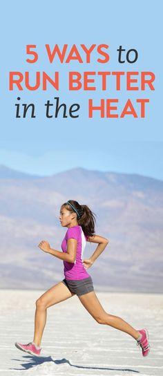 5 ways to run better in the heat
