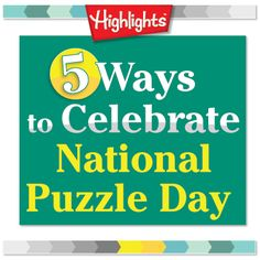 5 cool ways to celebrate national puzzle day | @Mary Powers abel #freeprintables #weteach