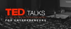 """This article has 12 awesome videos of """"Must-Watch"""" Ted talks all about Entrepreneurship!  Definitely something to check out if you're looking to be inspired!"""