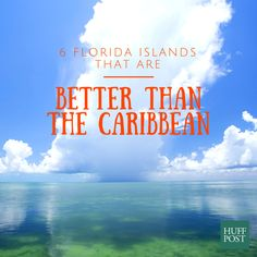 6 Florida Islands That Are Better (And Usually Cheaper!) Than The Caribbean