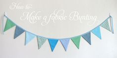 How to Make a Fabric Bunting – Glorious Treats