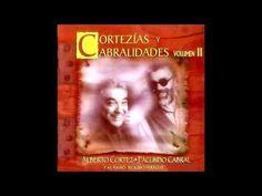 """Facundo Cabral y Alberto Cortez - """"Cortezías y Cabralidades (Vol. II)"""" -..."""