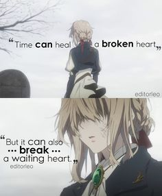Anime ; Violet Evergarden Anime Quotes Dont give up violet im sure gilbert still live