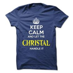 CHRISTAL KEEP CALM Team - #gift for friends #coworker gift. WANT IT => https://www.sunfrog.com/Valentines/CHRISTAL-KEEP-CALM-Team-57225745-Guys.html?68278