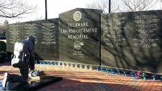 the Delaware Law Enforcement Memorial in Dover.