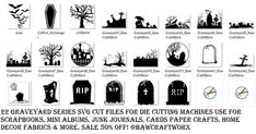 22 Graveyard Series SVG Cut FilesFor Die Cutting Machines Cricut Silhouette SALE 50% Off All SVG Sets Only 5.00 Each
