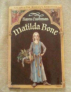 Matilda Bone by Karen Cushman SIGNED HCDJ 2000 1st Edition/1st Printing