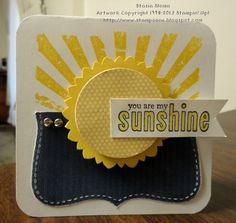 cute card!!! I would have 'sending you sunshine' as my message