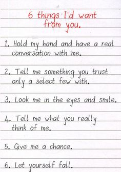6 Things I Want From You