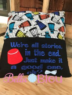 Inspired Dr Who Reading Pillow Saying Stitch Witchery, Reading Pillow, The Design Files, Dr Who, As You Like, Machine Embroidery Designs, Vip, Quilts, Pillows