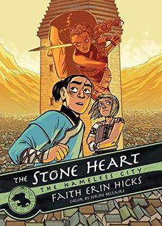 The Stone Heart (The Nameless City) by Faith Erin Hicks