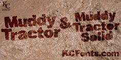 Muddy Tractor font by KC Fonts - FontSpace*