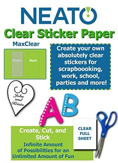 Neato MaxClear Transparent Clear Sticker Paper - 10 Pack ... https://www.amazon.com/dp/B01LDJJLE2  Create your own absolutely clear stickers for scrapbooking, work, school, parties, and more.