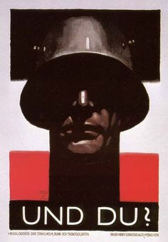 [German Nazi Propaganda Poster] - Illustration and Graphic by Ludwig Hohlwein - Germany). Ww2 Propaganda Posters, Political Posters, Poster Ads, Vintage Posters, World War, Fiction, Illustrations, Army Recruitment, Germany Ww2