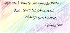 Let your smile change the world. by rainbowdash9876 on DeviantArt