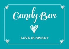 Candybar Schild Türkis