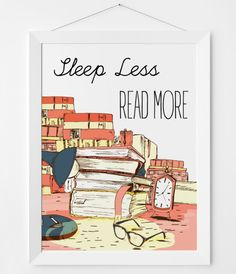A print to explain why you're so tired.   27 Products For People Who Are Completely Obsessed With Books