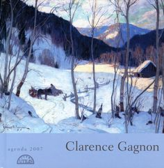 Clarence Gagnon Prints | Agrandir l'image Follow the biggest painting board on Pinterest: www.pinterest.com/atelierbeauvoir Nature Paintings, Your Paintings, Landscape Paintings, Winter Trees, Winter Art, Clarence Gagnon, Canadian Winter, Painting Snow, Of Montreal