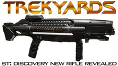 ST: Discovery Rifle Revealed! - Trekyards Analysis