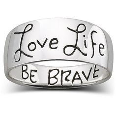 "Fashion Jewelry, ""Love Life Be Brave"" Ring ($20) found on Polyvore"