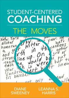 Student-centered coaching: The moves. (2016). by Diane Sweeney