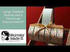 Large Slatted Basket and Intro of A Tisket a Tasket Share Kindess in a Basket - YouTube